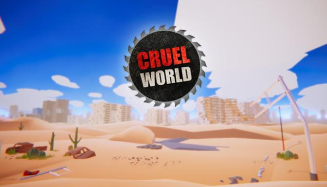 CRUEL WORLD Free Download