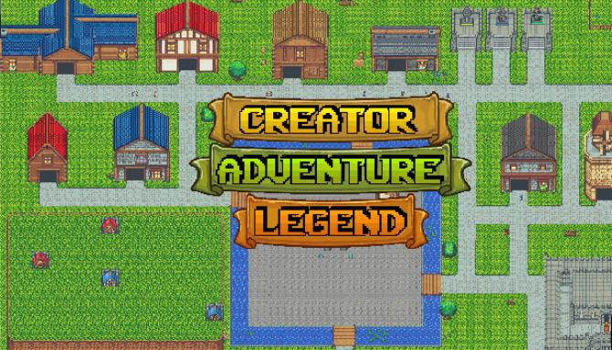 Creator Adventure Legend Free Download