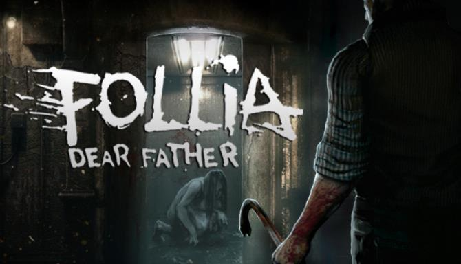Follia - Dear father Free Download