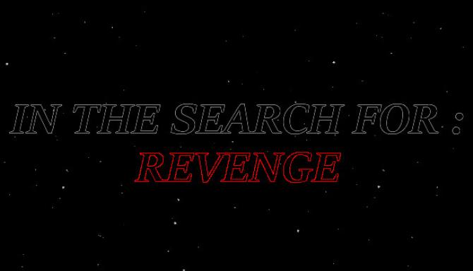 In The Search For: Revenge Free Download