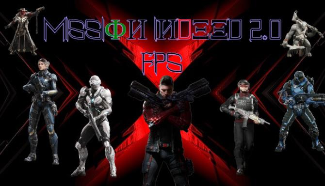 Mission Indeed 2.0 FPS Free Download