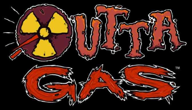 OUTTA GAS Free Download