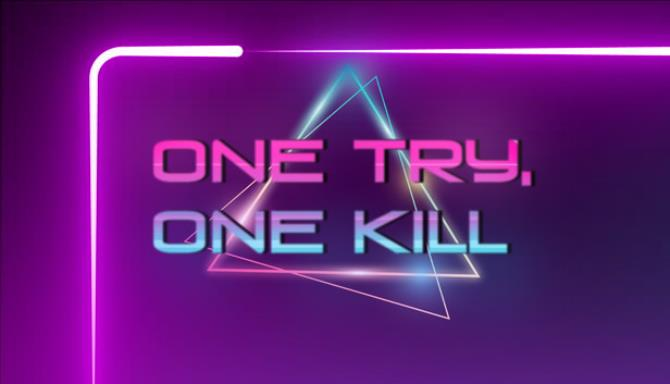 One Try, One Kill Free Download
