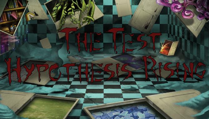 The Test: Hypothesis Rising Free Download