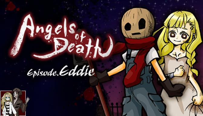Angels of Death Episode.Eddie Free Download