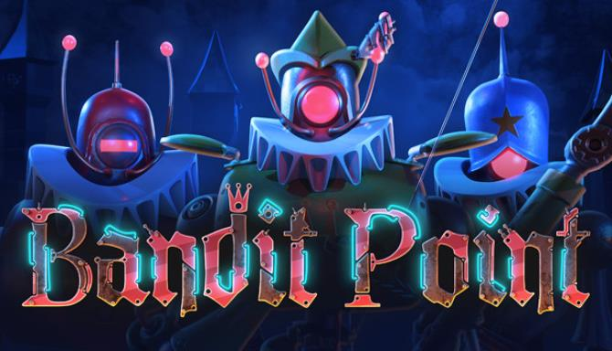 Bandit Point Free Download