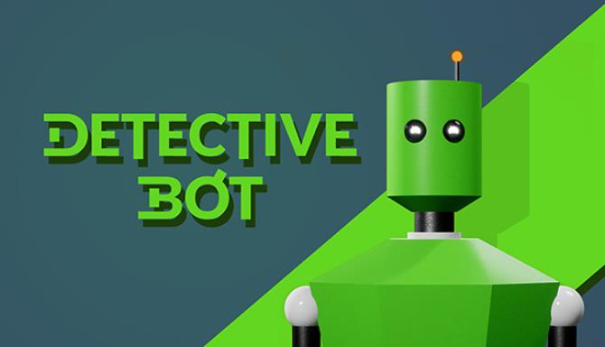 Detective Bot Free Download
