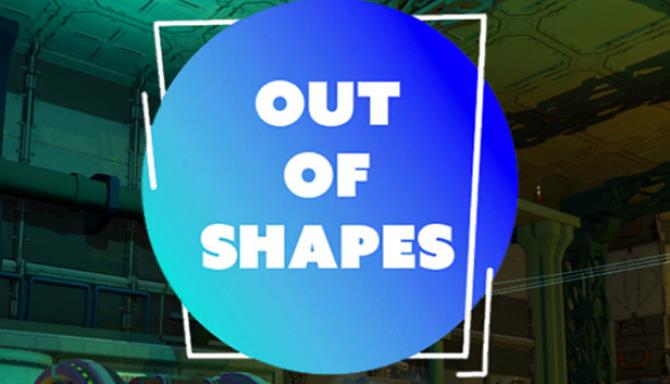Out of Shapes free download