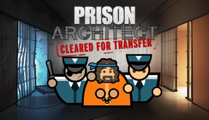 Prison Architect - Cleared For Transfer Free Download