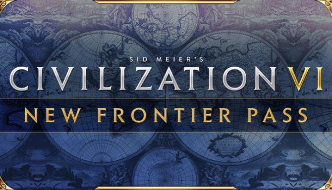 Sid Meier's Civilization VI - New Frontier Pass Free Download
