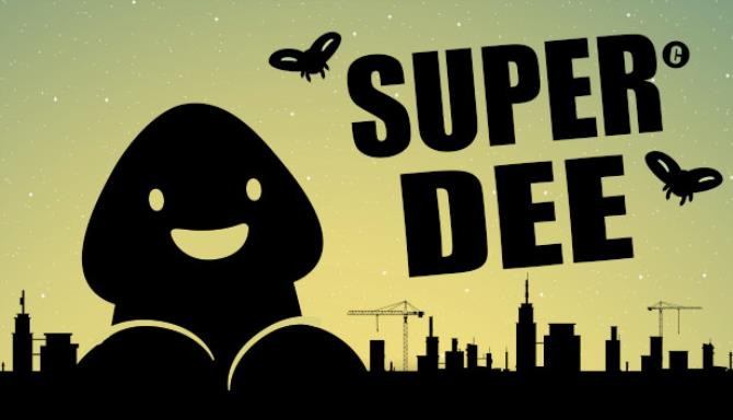 Super DEE Free Download