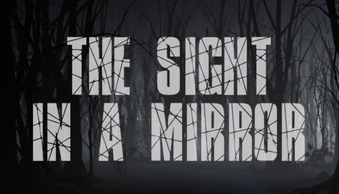 The Sight in a mirror Free Download