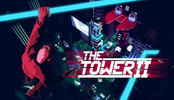 The Tower 2 Free Download