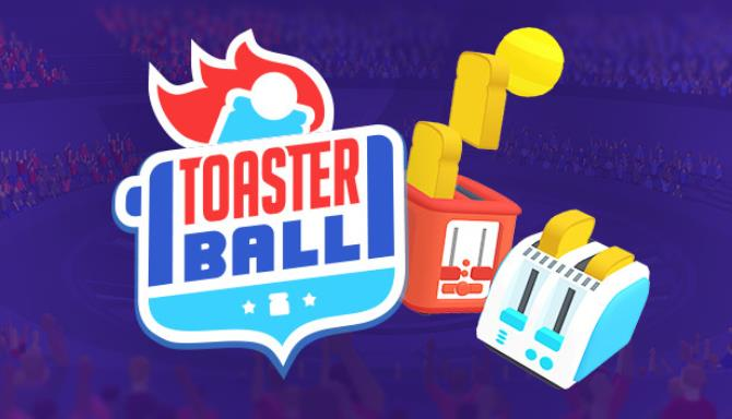 Toasterball Free Download