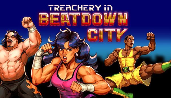 Treachery in Beatdown City Free Download
