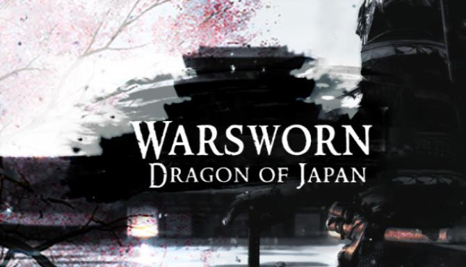 Warsworn: DRAGON OF JAPAN - EMPIRE EDITION Free Download
