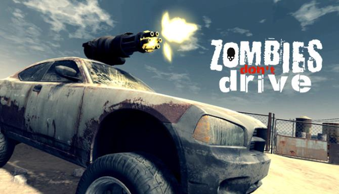 Zombies Don't Drive Free Download