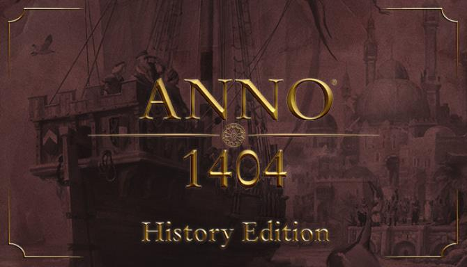 Anno 1404 - History Edition Free Download