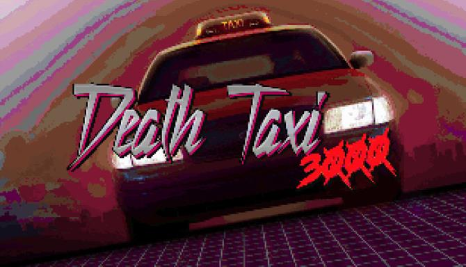 Death Taxi 3000 Free Download