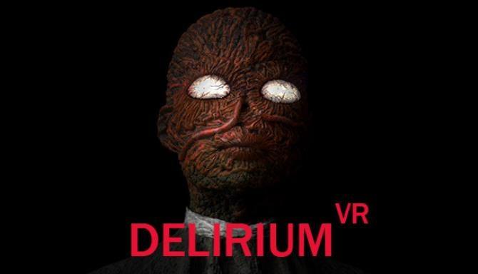 Delirium VR Free Download