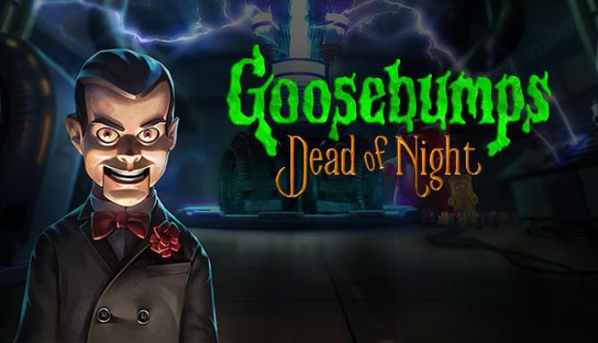Goosebumps Dead of Night Free Download
