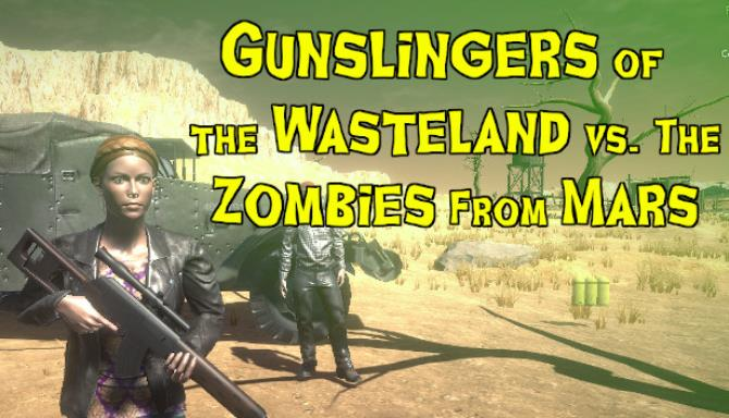 Gunslingers of the Wasteland vs. The Zombies From Mars Free Download