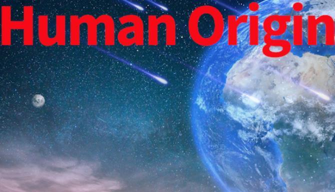 Human Origin Free Download