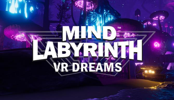 Mind Labyrinth VR Dreams Free Download