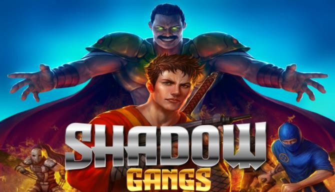 Shadow Gangs Free Download