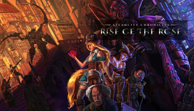 SteamCity Chronicles – Rise Of The Rose free download