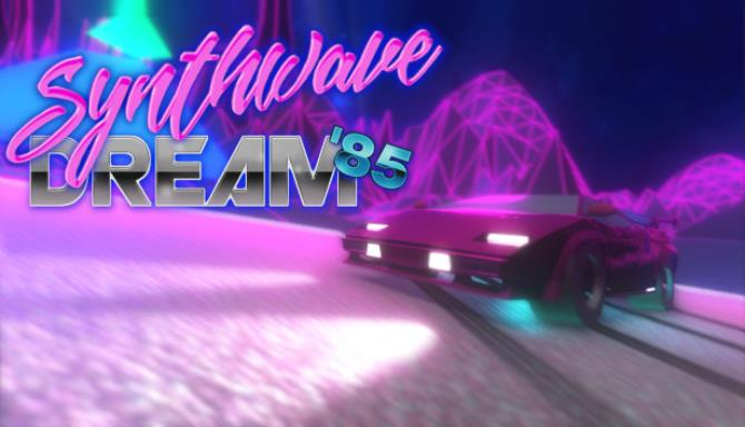 Synthwave Dream '85 Free Download
