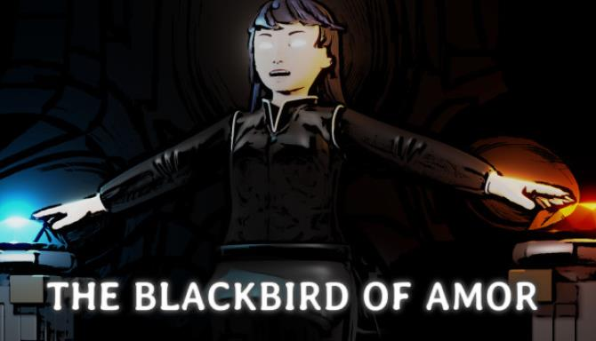 The Blackbird of Amor Free Download