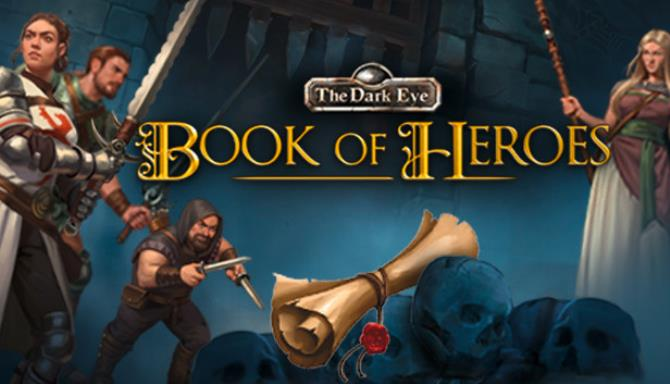 The Dark Eye : Book of Heroes Free Download