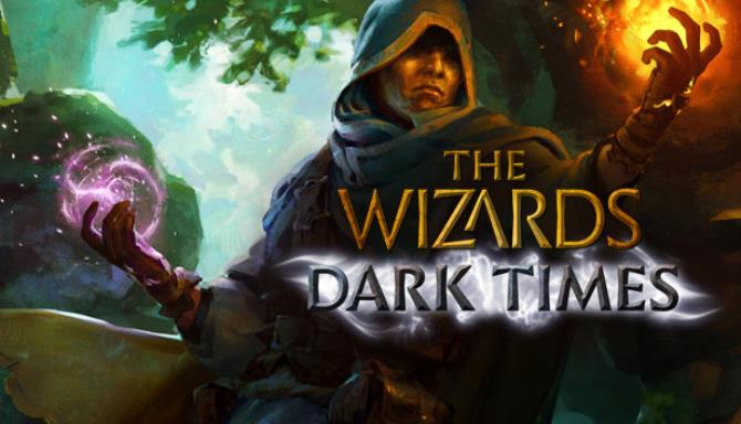 The Wizards - Dark Times Free Download