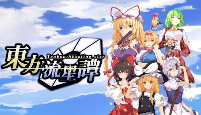 Touhou : Shooting Star | 東方流星譚 Free Download