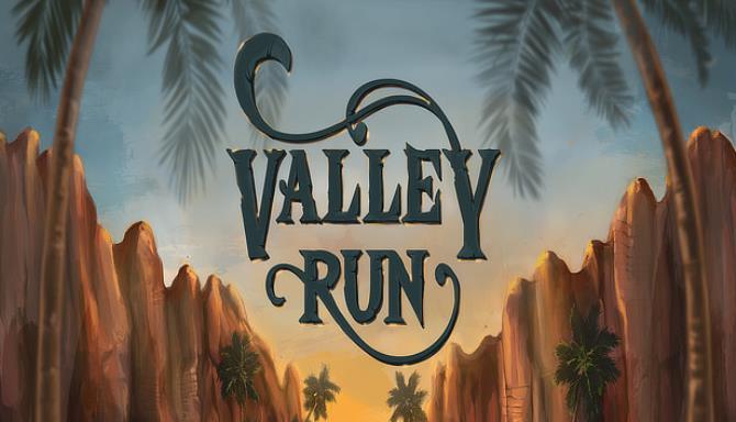 Valley Run Free Download