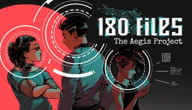 180 Files: The Aegis Project free download