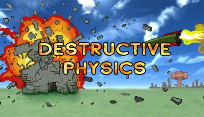 Destructive physics: destruction simulator Free Download