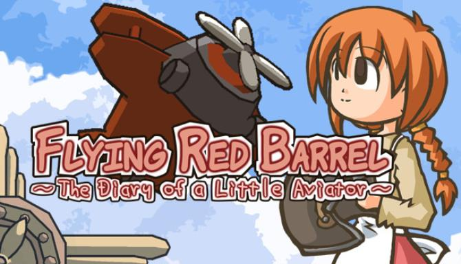 Flying Red Barrel - The Diary of a Little Aviator Free Download