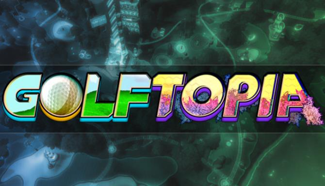 GolfTopia Free Download