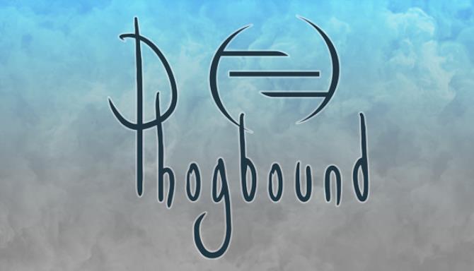 Phogbound Free Download