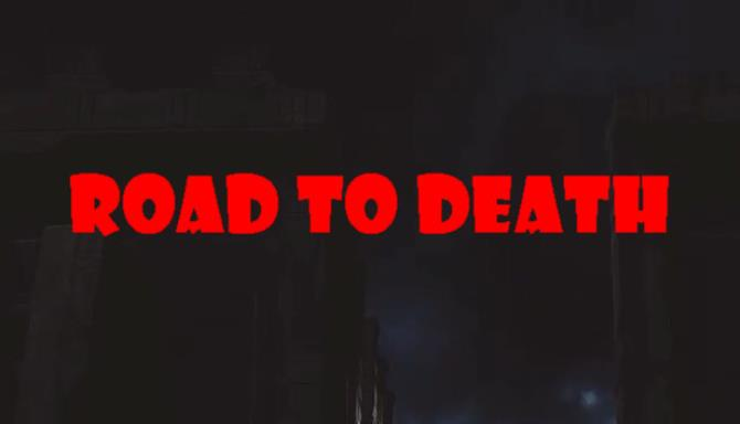 Road To Death free download
