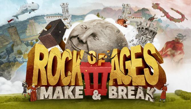 Rock of Ages 3: Make & Break Free Download