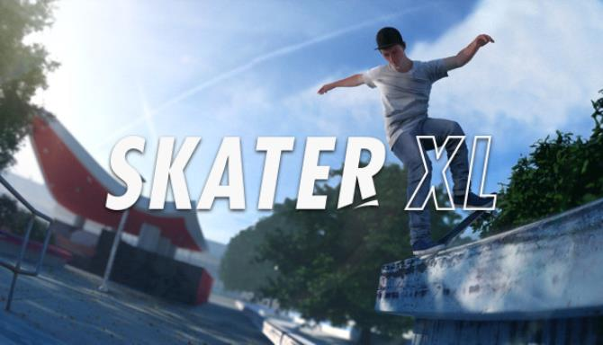 Skater XL - The Ultimate Skateboarding Game Free Download