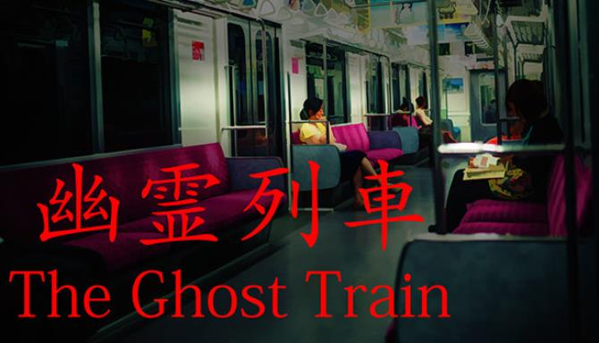 The Ghost Train | 幽霊列車 free download