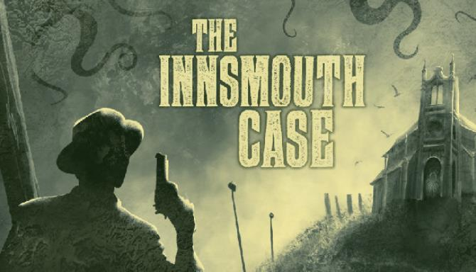 The Innsmouth Case Free Download