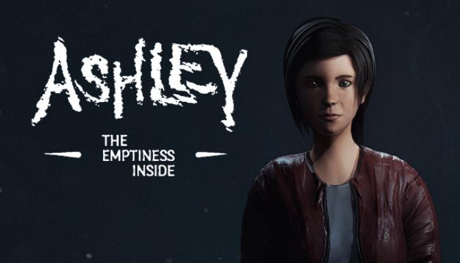 Ashley: The Emptiness Inside Free Download