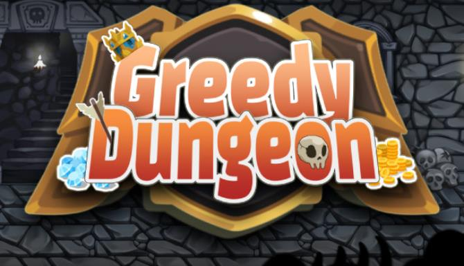 Greedy Dungeon Free Download