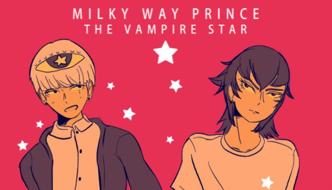 Milky Way Prince – The Vampire Star Free Download