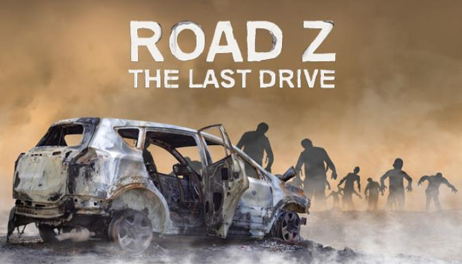 Road Z : The Last Drive Free Download